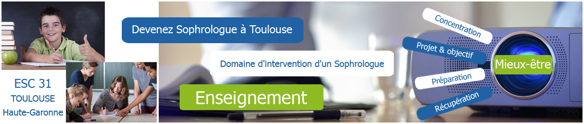 Domaines d'intervention d'un Sophrologue : Enseignement - www.esc31.fr